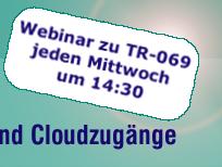 Mittwochs Webinar zu Endgerätemanagement mit TR-069